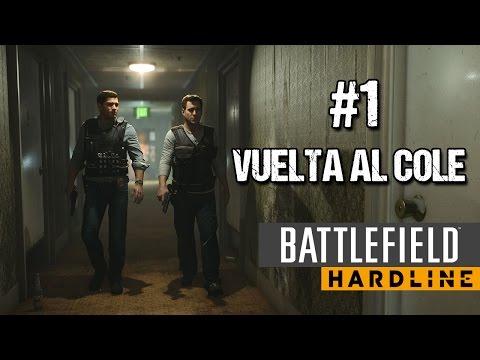 EP. 1 VUELTA AL COLE | CAMPAÑA BF HARDLINE | ULTRA 1080P 60FPS