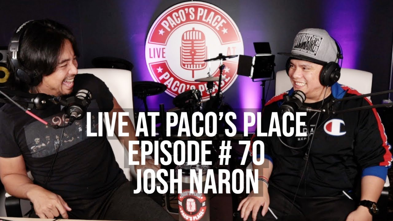 Josh Naron EPISODE # 70 The Paco Arespacochaga Podcast