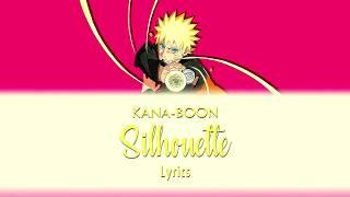 Gambar cover KANA-BOON / Silhouette (Kan/Rom/Eng Lyrics) | ナルト疾風伝 OP 16