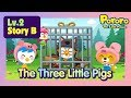 [Lv.2] The Three Little Pigs | Let's build a cookie house! | Bed time story for kids | Fairy Tales