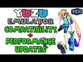 Yuzu Emulator - Game Compatibility and Performance Updates [Nintendo Switch Emulation]