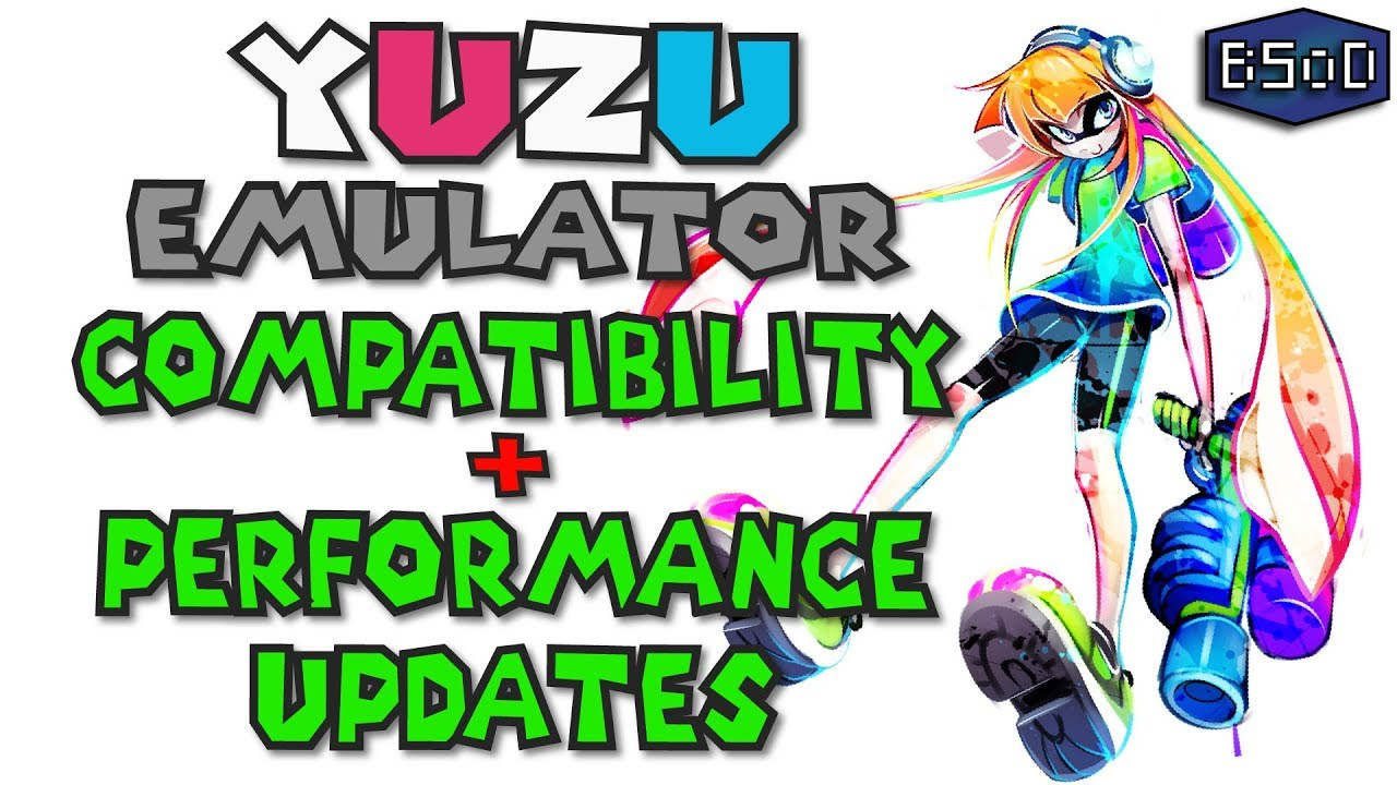 Yuzu Emulator - Game Compatibility and Performance Updates [Nintendo Switch  Emulation]