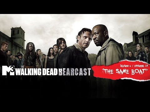 "M3 Walking Dead Bearcast S6 E13 ""The Same Boat"""