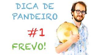 Dica de Pandeiro do Krakowski - #1 Frevo (em Português)