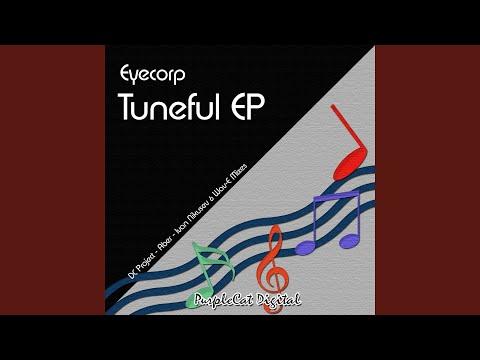 Tuneful (Aber Harmonious Remix)