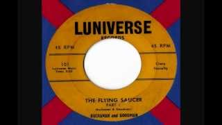 Buchanan & Goodman - The Flying Saucer Pt 1 & 2
