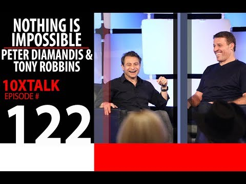 Nothing is Impossible - Peter Diamandis & Tony Robbins