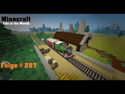 Minecraft [Life in the Woods] #287 - Eine lange Zug fahrt und Offscreen arbeiten