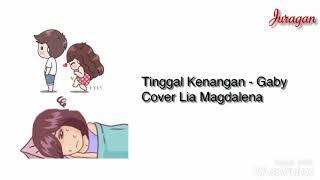 Tinggal Kenangan - Gaby Cover Lia Magdalena Animasi Lirik