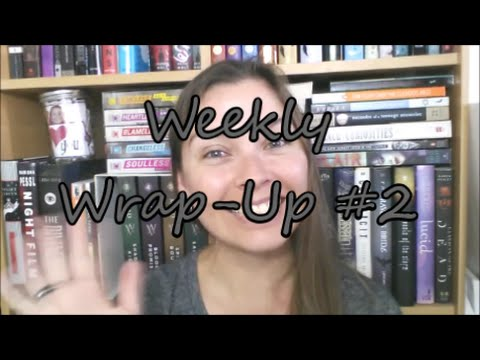 Weekly Wrap-Up #2 || Hellhole, The Cure for Dreaming, The Year of Shadows Review