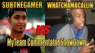 Nba 2k14 MyTeam Road To Playoffs| SUBTHEGAMER VS WHATCHAMACALLING| Commentator Showdown Commentary