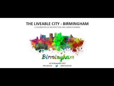 The Liveable City Birmingham 2017