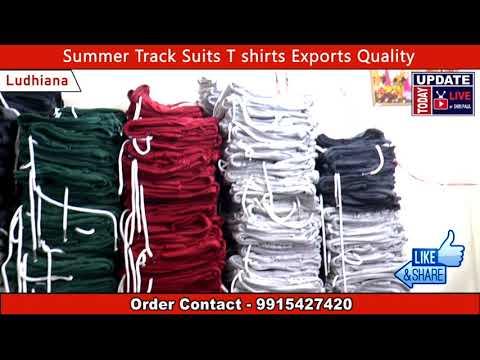 Ludhiana Gandhi Nagar Wholesale Market I India, Punjab, Summer Track Suits T shirts Export Quality,