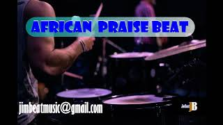 JimBeat Music: AFRICAN PRAISE BEAT