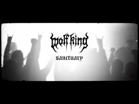 Wolf King -  Sanctuary
