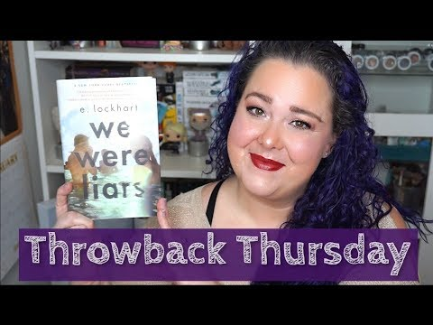 We Were Liars: Throwback Thursday Vlog