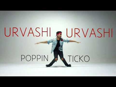 Urvashi Urvashi - DANCE  | Poppin Ticko | Yo Yo Honey Singh