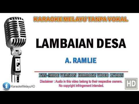A. Ramlie - Lambaian Desa | Karaoke | Tanpa Vokal | Minus One | Lirik Video HD