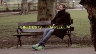 Three Cuts - - - Appleblim