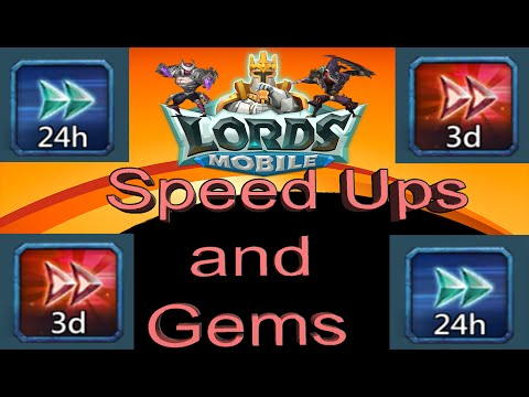 Lords Mobile HOW and WHEN TO USE YOUR SPEED UPS and GEMS