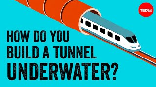 How the world's longest underwater tunnel was built - Alex Gendler