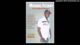 Michael Fitzroy - In The Dance
