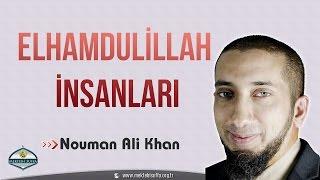 Elhamdulillah İnsanları  Nouman Ali Khan   Türkçe Altyazılı