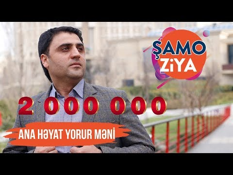 Şamo Ziya - Ana Həyat Yorur Məni 2019 / Audio indir
