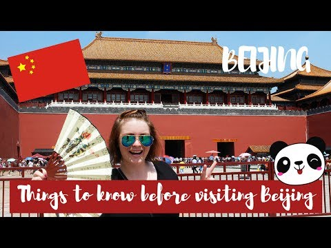 8 THINGS TO KNOW BEFORE YOU VISIT BEIJING