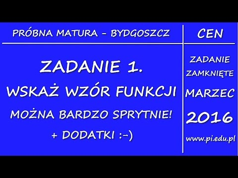 Zadanie 1. Marzec 2016 PR. CEN W Bydgoszczy [Funkcje]