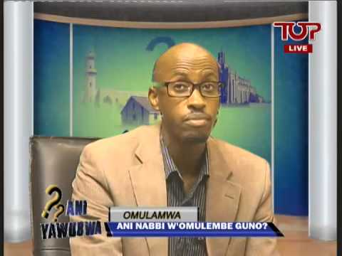 Ani yawubwa Christian Muslim Debate Uganda Who is the Prophet of this generation 2014 03 27 876