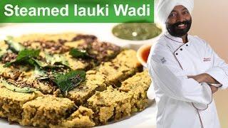 Healthy Steamed Lauki Wadi-Ayurvedic-diet recipes