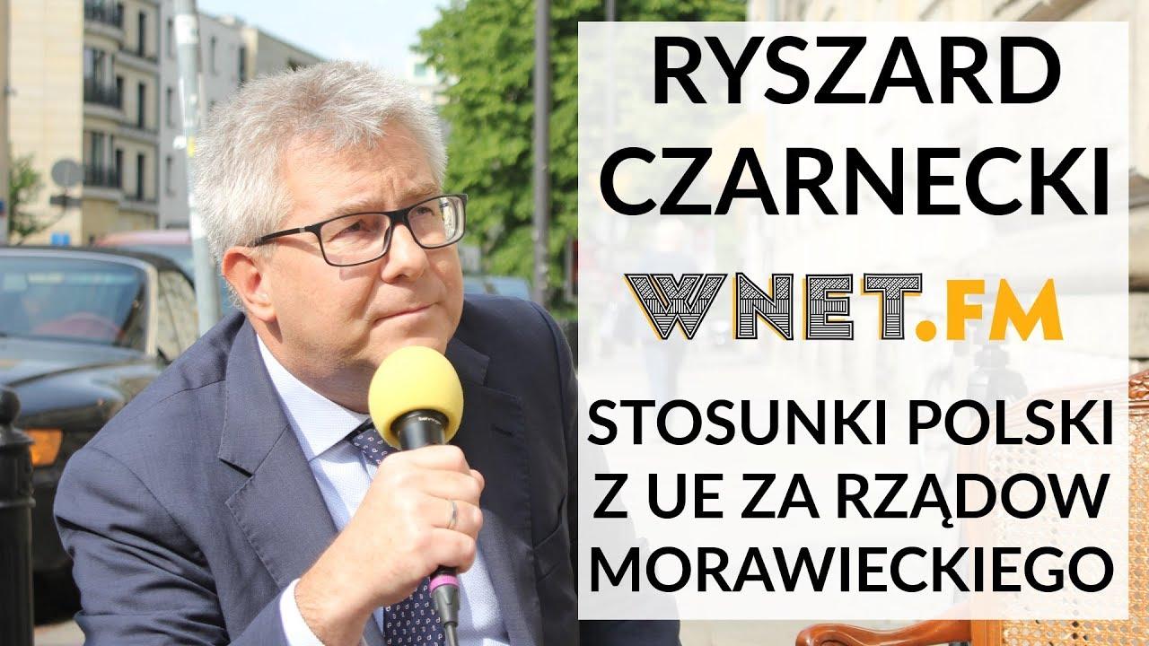 Czarnecki: Ataków UE na Polskę nie zatrzymają najlepsze kontakty Morawieckiego