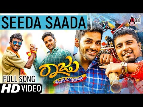 Raju Kannada Medium | Seeda Saada | New Kannada HD Video Song 2017 | Gurunandan | Kiran Ravindranath