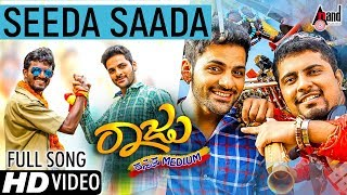 Raju Kannada Medium | Seeda Saada | New Kannada HD Song 2017 | Gurunandan | Kiran Ravindranath