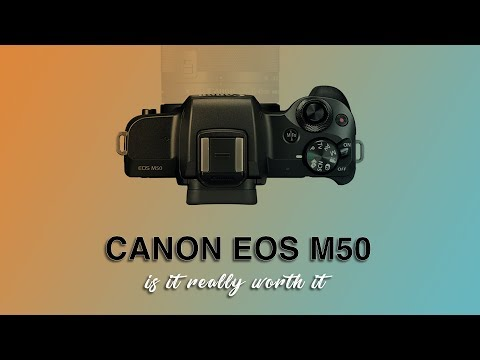 Canon EOS M50 | First Impression | Is it worth buying ?