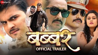 Babbar बब्बर Official Movie Trailer | Arvind Akela Kallu & Tanushree | New Bhojpuri Movie 2019