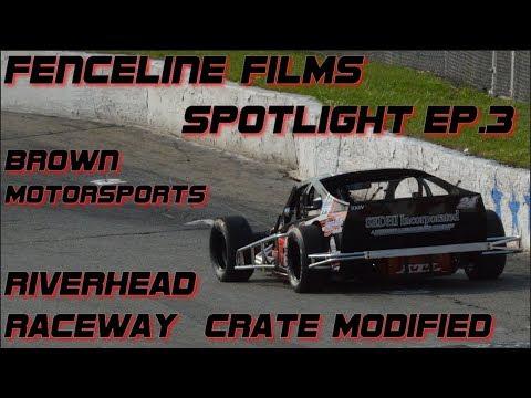 Fenceline Films Spotlight Season 2 EP:3 Brown Motorsports