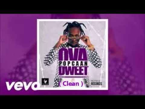 Popcaan   Ova Dweet  Clean  May 2016