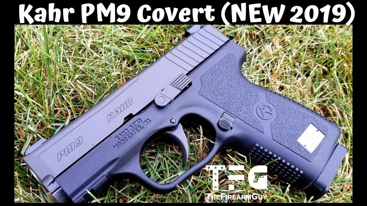 """VIDEO] FIRST LOOK: Kahr PM9 """"Covert"""" – Concealed Nation"""