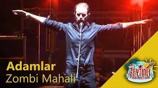 Adamlar - Zombi Mahali (Performance).mp3