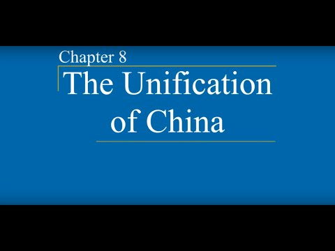 AP World History - Ch. 8 - The Unification of China