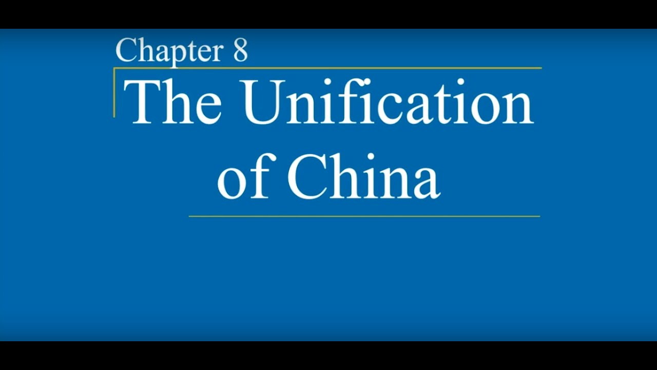 AP World History - Ch. 8 - The Unification of China - YouTube