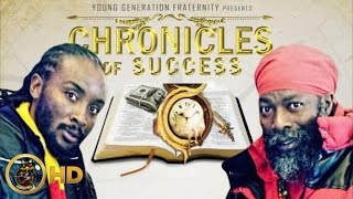 Capleton & Ffurious - My Time [Chronicles Of Success Riddim] February 2016