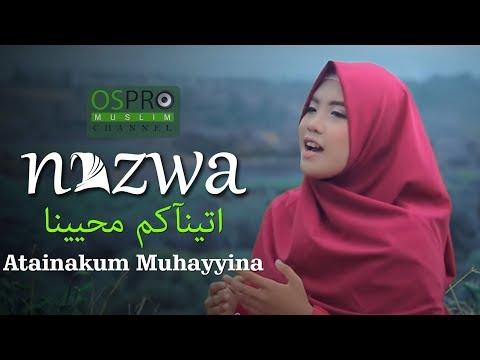 Nazwa Maulidia - Atainakum Muhayyina