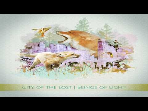 City of the Lost - Beings of Light (Full Album)
