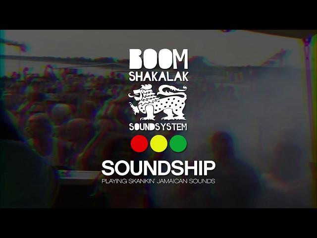 BOOMSHAKALAK SOUNDSHIP 2018 (Teaser #2)