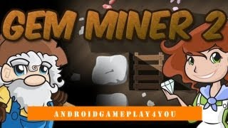 Gem Miner 2 Android Game Gameplay [Game For Kids]
