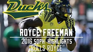 Royce Freeman 2015-16 Sophomore Highlights || Rolls Royce ||ᴴᴰ