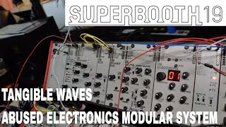 Superbooth 2019 - Abused Electronics Modular System
